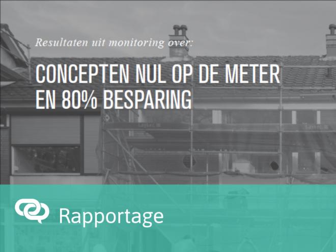 Lessen uit monitoring: concepten Nul op de Meter en 80% energiereductie