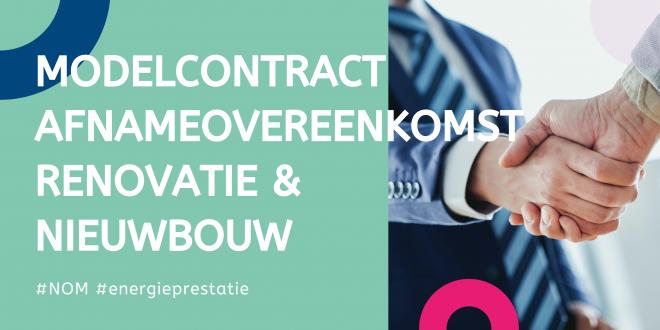 Modelcontract Afnameovereenkomst Renovatie & Nieuwbouw